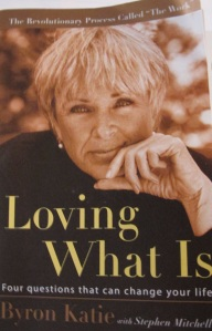 Byron Katie's Loving What Is